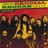Cover of the album This Is Crucial Reggae