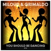 Cover of the album You Should Be Dancing - EP