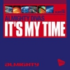 Cover of the album Almighty Presents: It's My Time