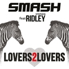 Couverture du titre Lovers2Lovers (feat. Ridley) [Extended Mix]