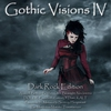 Cover of the album Gothic Visions IV (Dark Rock Edition)