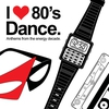 Cover of the album I Love 80's Dance