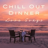 Cover of the album Chill out Dinner Love Songs