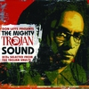 Cover of the album The Mighty Trojan Sound (Don Letts Presents)