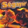 Couverture de l'album Ségayar - Les meilleurs souvenirs de la Réunion
