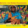 Cover of the album Batata y Su Rumba Palenquera: Radio Bakongo