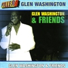 Cover of the album Glen Washington & Friends