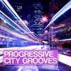 Cover of the album Progressive City Grooves, Vol. 3