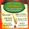 Couverture de l'album Ireland Swings - The Best Irish Showbands