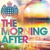 Cover of the album The Morning After - Ministry of Sound