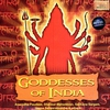 Cover of the album Goddesses of India