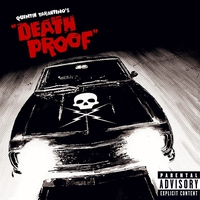 Couverture du titre Grindhouse: Quentin Tarantino's Death Proof (Soundtrack from the Motion Picture)