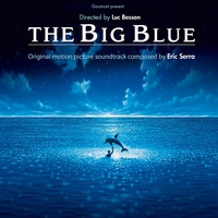 Couverture du titre The Big Blue (Original Motion Picture Soundtrack) [Remastered]