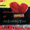 Cover of the album Evolution of Jazzraptor
