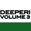 Cover of the album Deeper Vol. 3
