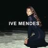Couverture de l'album Ive Mendes (Deluxe Edition)
