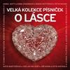Couverture de l'album Velká kolekce písniček o lásce
