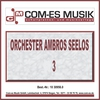 Cover of the album Orchester Ambros Seelos 3