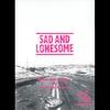Couverture de l'album Sad and Lonesome