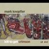Cover of the album Kill to Get Crimson