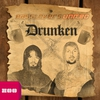 Cover of the track Drunken (Empyre One Radio Edit)