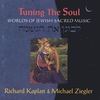 Cover of the album Tuning the Soul: Worlds of Jewish Sacred Music