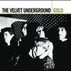 Cover of the album Gold: The Velvet Underground