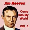 Cover of the album Come into My World, Vol. 1
