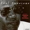 Couverture de l'album Soul Survivor (The Best of Mighty Sam McClain)