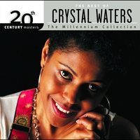 Couverture du titre 20th Century Masters - The Millennium Collection: The Best of Crystal Waters