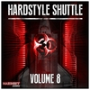 Cover of the album Hardstyle Shuttle, Vol. 8