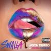 Couverture du titre Swalla (Feat Nicki Minaj & Ty Dolla $ign)