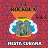 Cover of the album La Rockola Fiesta Cubana, Vol. 2