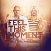 Couverture du titre Feel This Moment