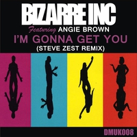 Cover of the track I'm Gonna Get You (Steve Zest Remix) - Single