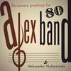 Couverture de l'album Alex Band Aleksander Maliszewski - Światowe Przeboje 80