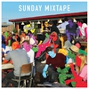Cover of the album Sunday Mixtape