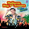 Cover of the album Mallorca, hey ich komme - EP