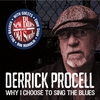 Cover of the album Why I Choose to Sing the Blues