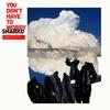 Couverture de l'album You Don't Have to Worry - Single