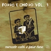 Cover of the album Forró e Choro, Vol. 1