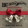 Couverture de l'album Ring the Bells (feat. Meredith Andrews) - Single