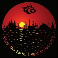 Cover of the track Stop the Earth, I Want to Get Off!
