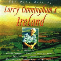 Cover of the track The Very Best of Larry Cunningham's Ireland