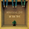 Cover of the album Beautiful One - The Best of By the Tree