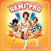 Cover of the album Semi-Pro (Original Motion Picture Soundtrack)