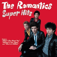 Cover of the track The Romantics: Super Hits