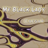 Cover of the track My Black Lady