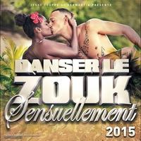 Cover of the track Danser le zouk sensuellement 2015