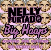 Couverture du titre Big Hoops (Bigger the Better) [The Remixes, Pt. 1]